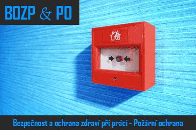 Bezpečnost práce & požární ochrana